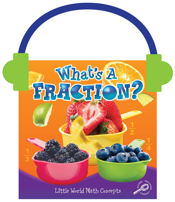 2013 - What's A Fraction? (Audio File)