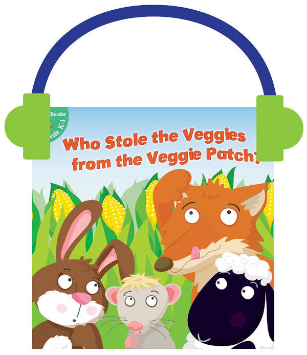 2013 - Who Stole the Veggies from the Veggie Patch? (Audio File)