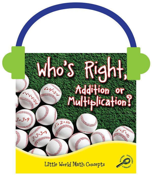 2013 - Who's Right, Addition or Multiplication? (Audio File)