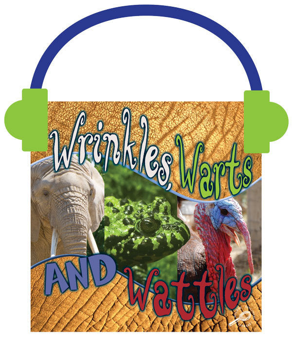 2013 - Wrinkles, Warts, and Wattles (Audio File)