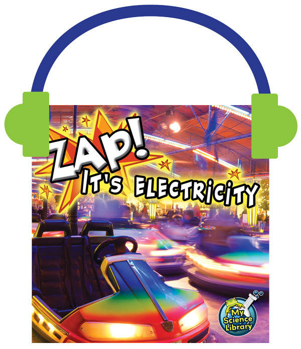 2013 - Zap! It's Electricity! (Audio File)