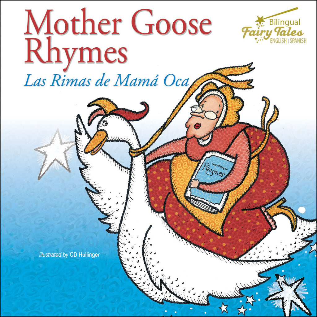 2019 - Mother Goose Rhymes (Hardback)