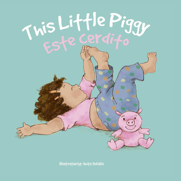 2017 - Esta cerdito / This Little Piggy (eBook)