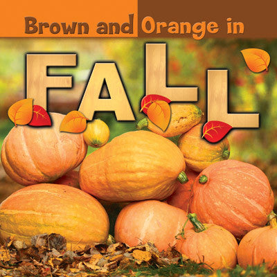 2015 - Brown and Orange in Fall (Hardback)