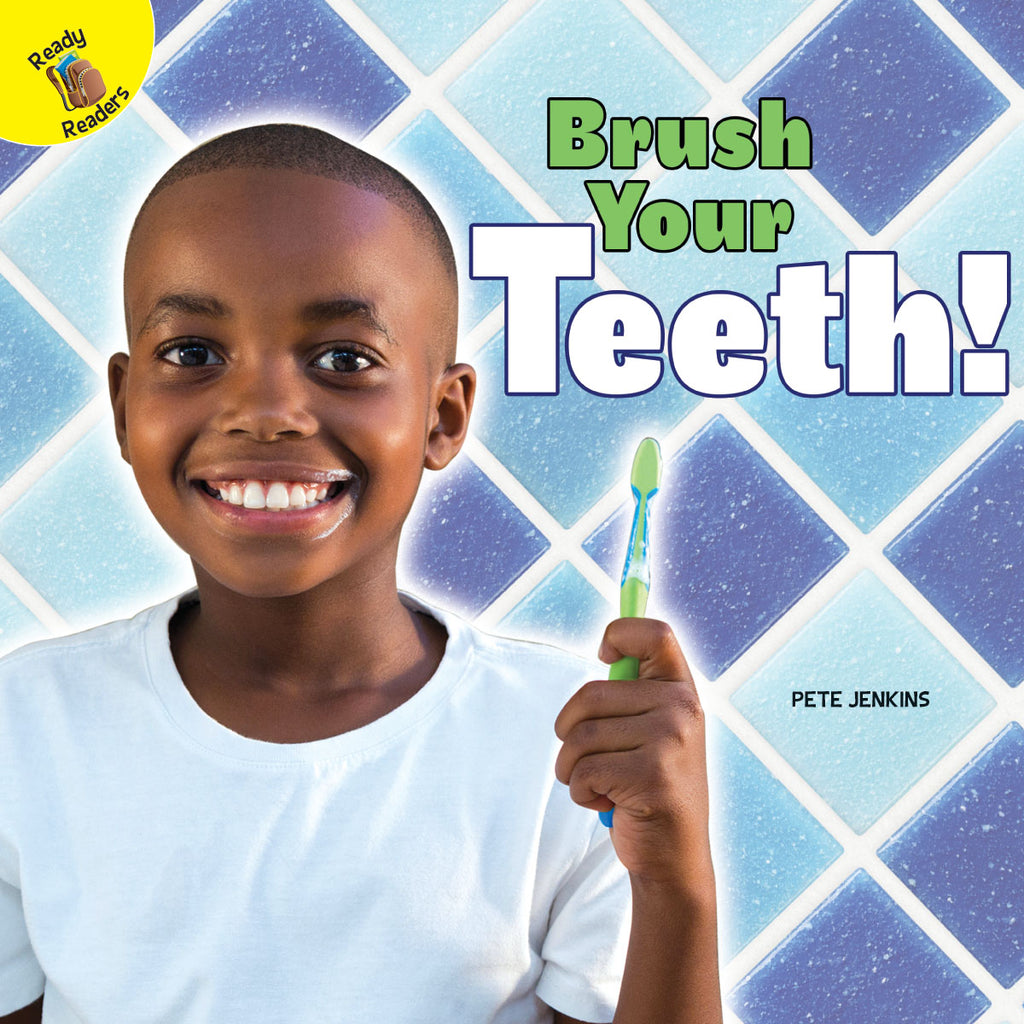 2019 - Brush Your Teeth! (Hardback)