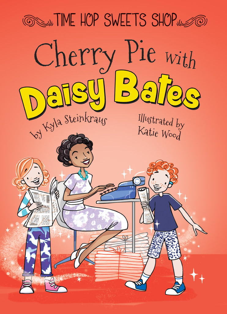2019 - Cherry Pie with Daisy Bates (Hardback)