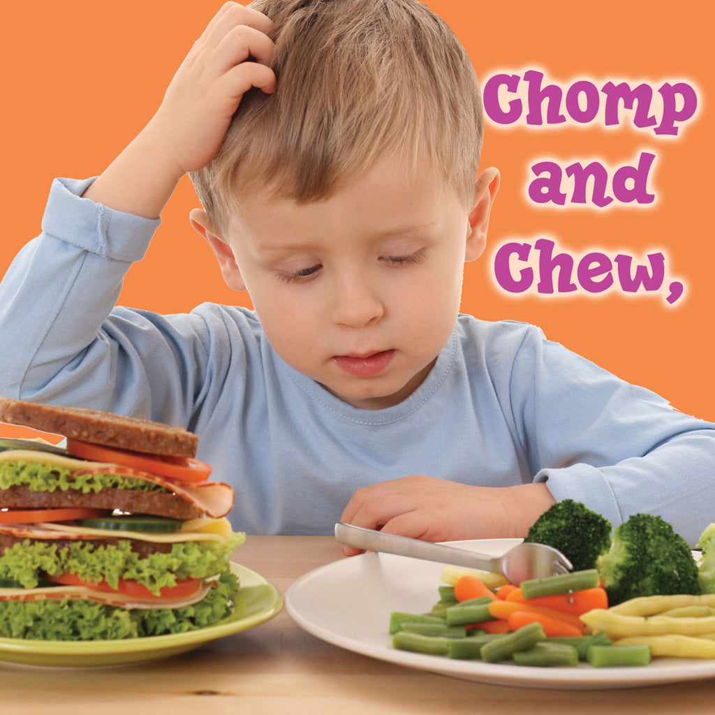 2019 - Chomp and Chew, To A Healthy You! (Board Book)