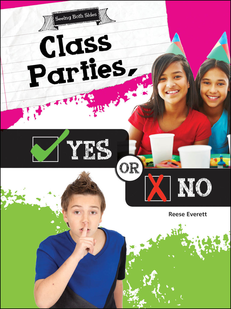 2016 - Class Parties, Yes or No (Paperback)
