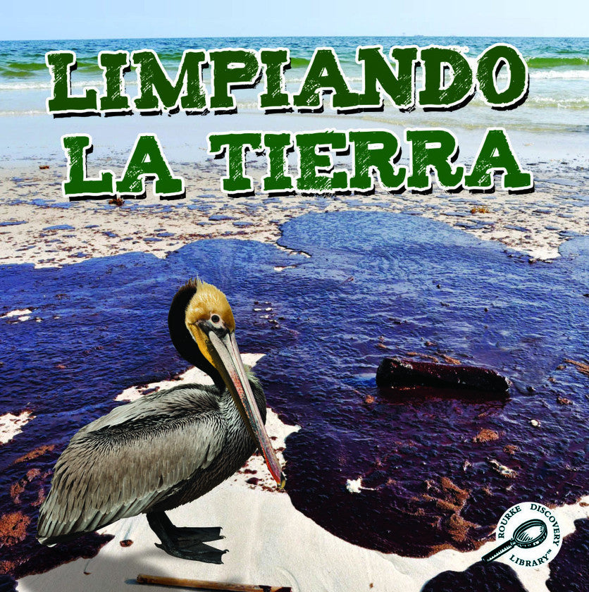2014 - Limpiando la tierra (Cleaning Up the Earth) (Paperback)