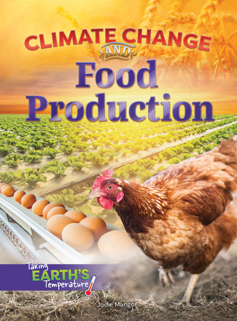 2019 - Climate Change and Food Production (Hardback)