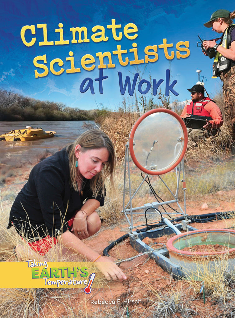 2019 - Climate Scientists at Work (Paperback)