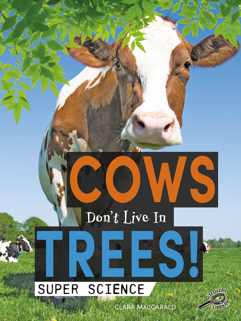 2020 - Cows Don't Live in Trees! (Hardback)