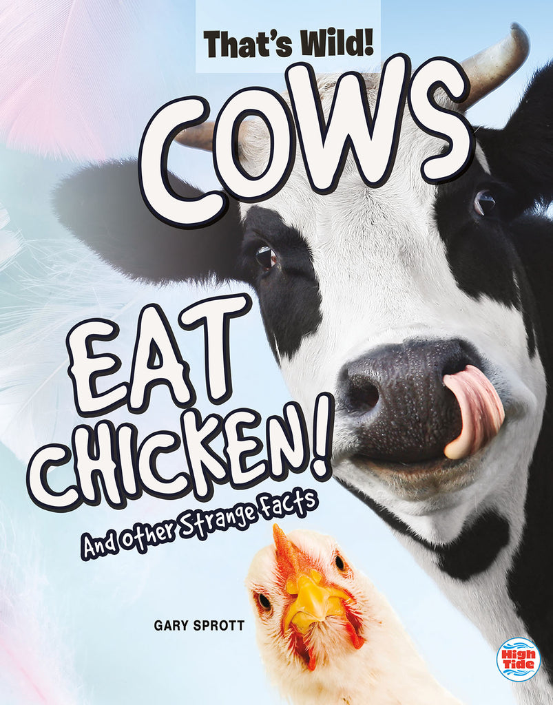 2020 - Cows Eat Chicken! And Other Strange Facts (eBook)