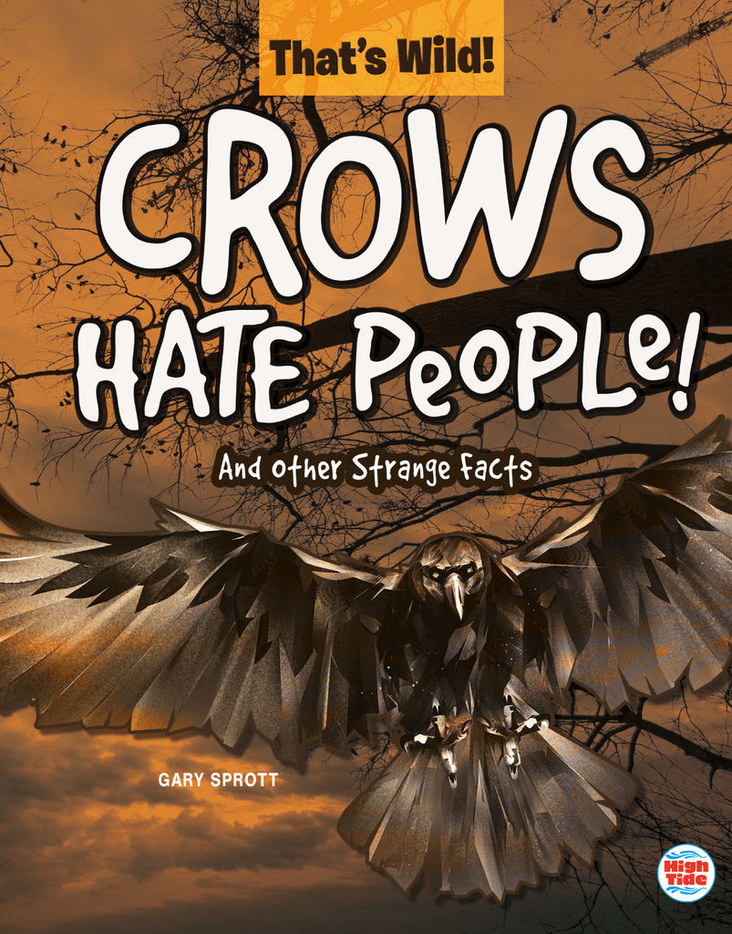 2020 - Crows Hate People! And Other Strange Facts (eBook)