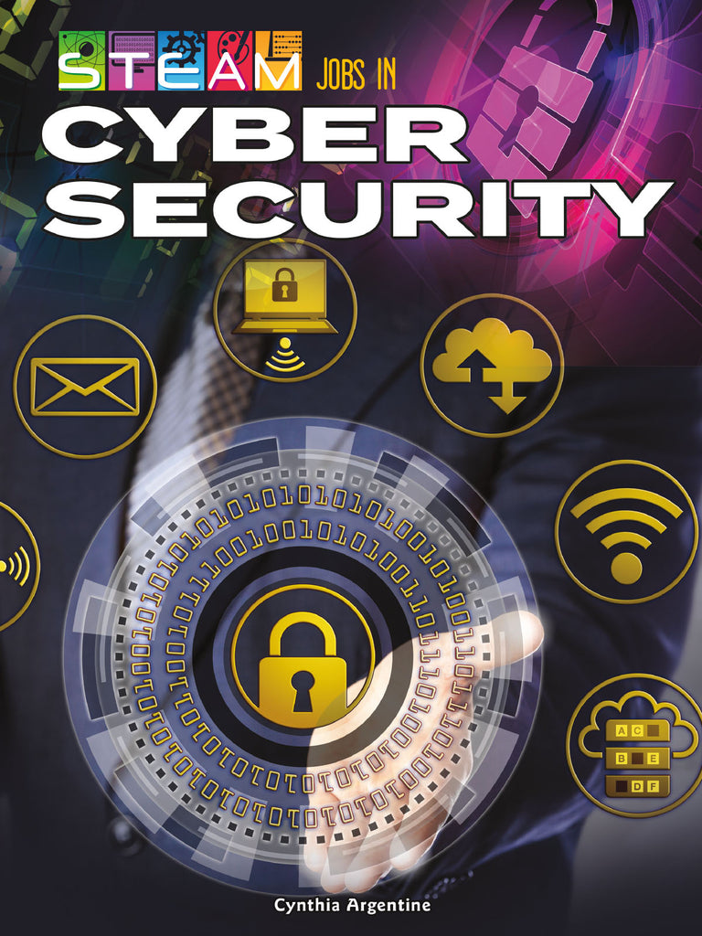 2020 - STEAM Jobs in Cybersecurity (Hardback)