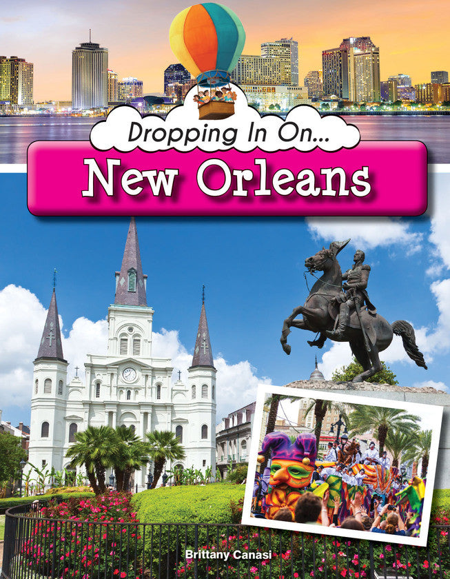 2017 - Dropping In On New Orleans (Paperback)