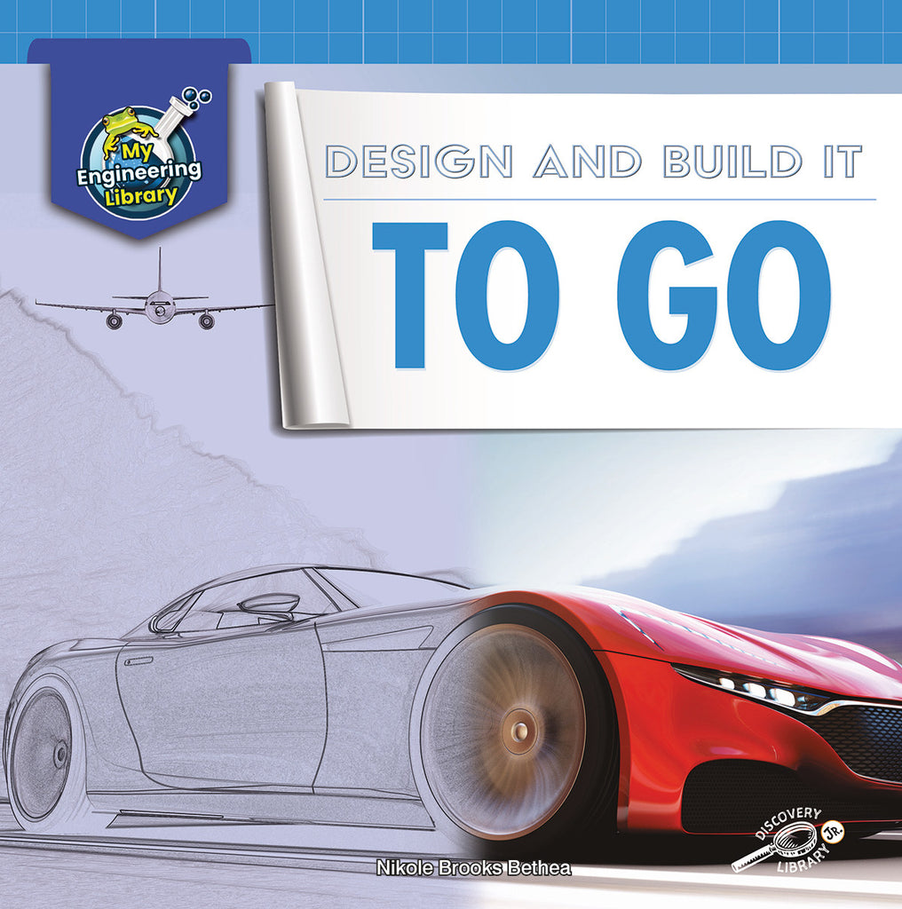 2021 - Design and Build It to Go (Hardback)