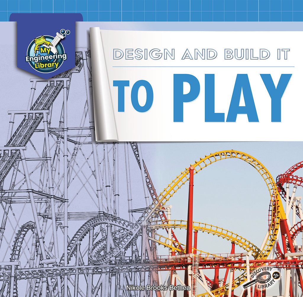 2021 - Design and Build It to Play (Hardback)