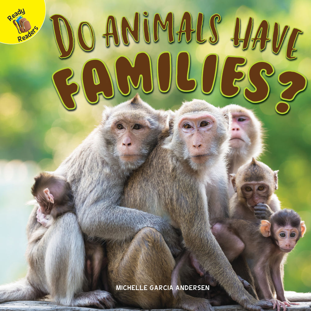 2019 - Do Animals Have Families? (Paperback)