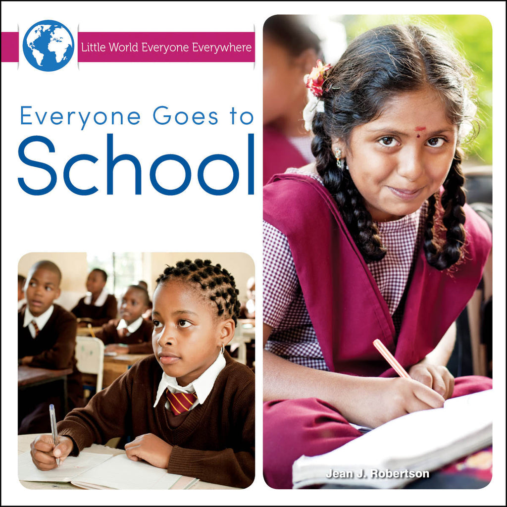 2016 - Everyone Goes to School (Hardback)
