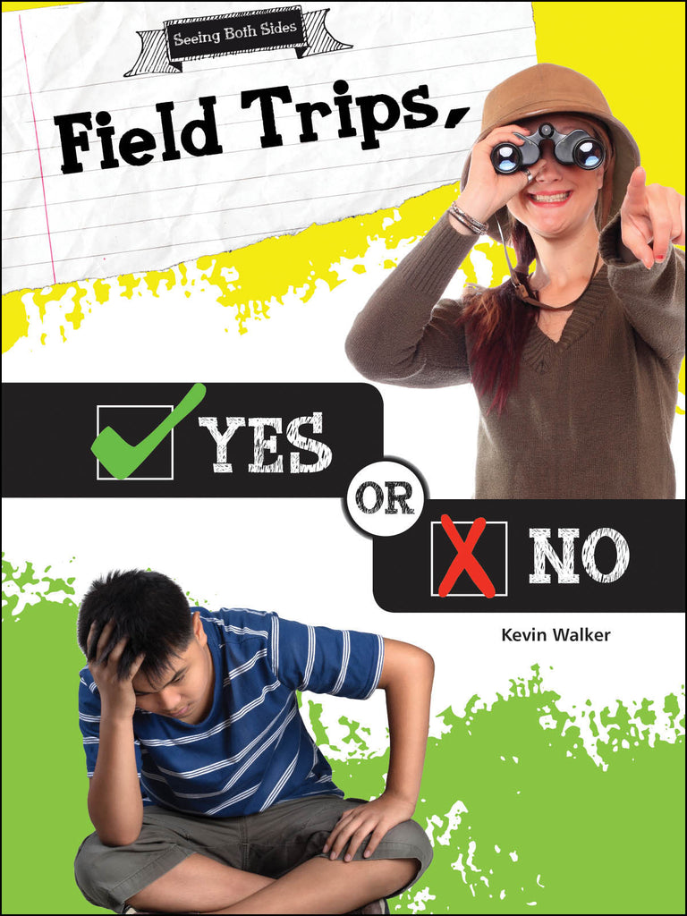2016 - Field Trips, Yes or No (Hardback)