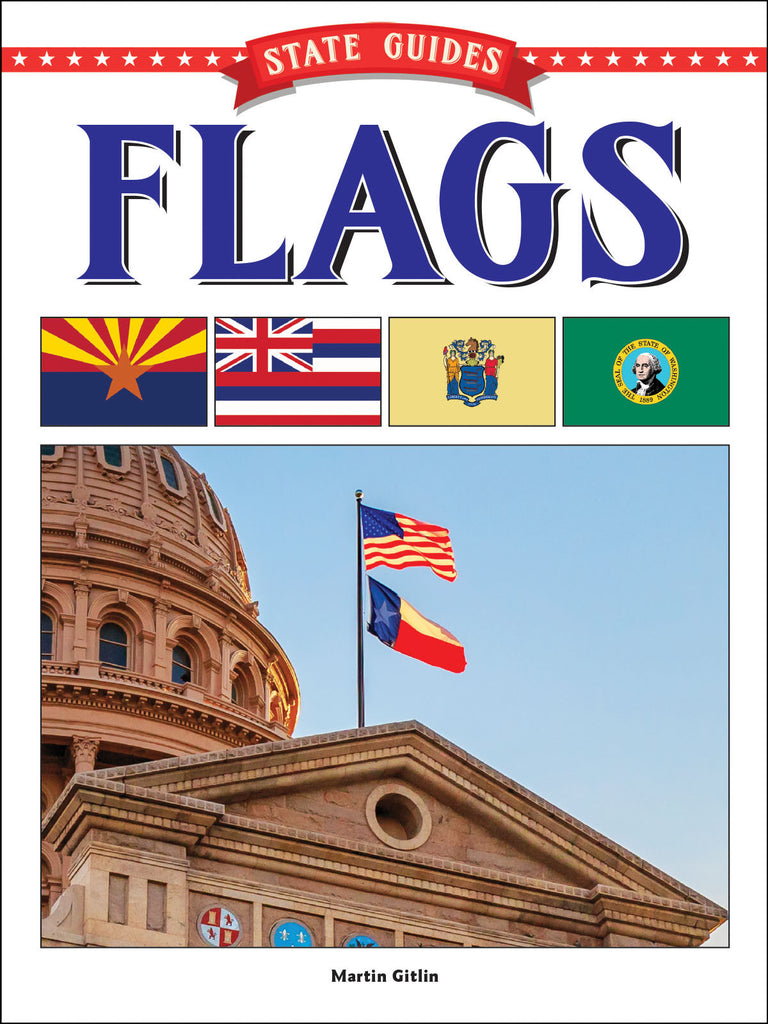 2018 - State Guides to Flags (Paperback)