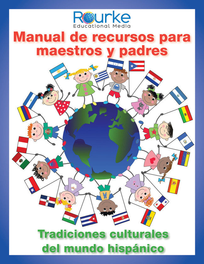2013 - Manual de recursos para maestros y padres: tradiciones culturales del mundo hispánico (Handbook of Resources for Teachers and Parents: Cultural Traditions of the Hispanic World) (Paperback)