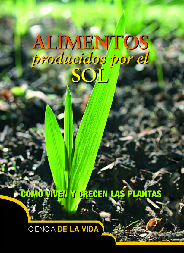 2015 - Alimentos producidos por el sol (Food From the Sun) (Hardback)