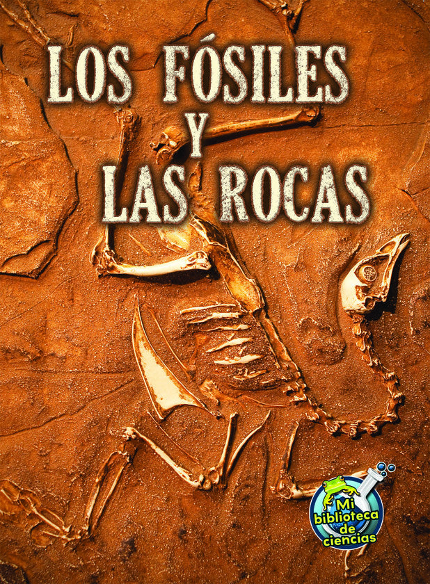 2013 - Los fósiles y las rocas (Fossils and Rocks) (eBook)