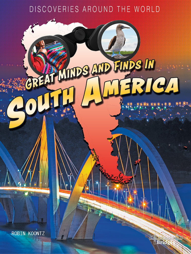 2021 - Great Minds and Finds in South America (Hardback)
