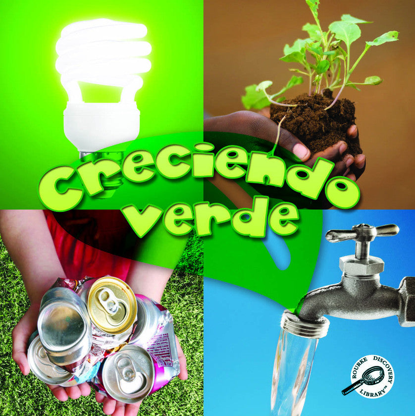 2011 - Creciendo verde (Growing Up Green) (eBook)