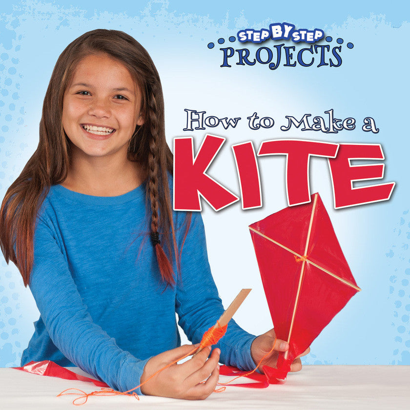 2016 - How to Make a Kite (Paperback)