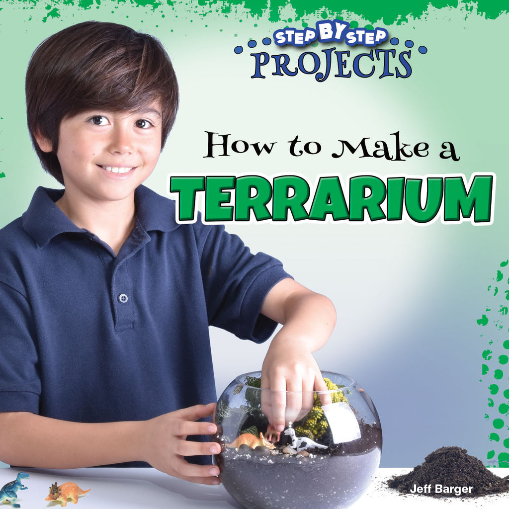 2019 - How to Make a Terrarium (Paperback)