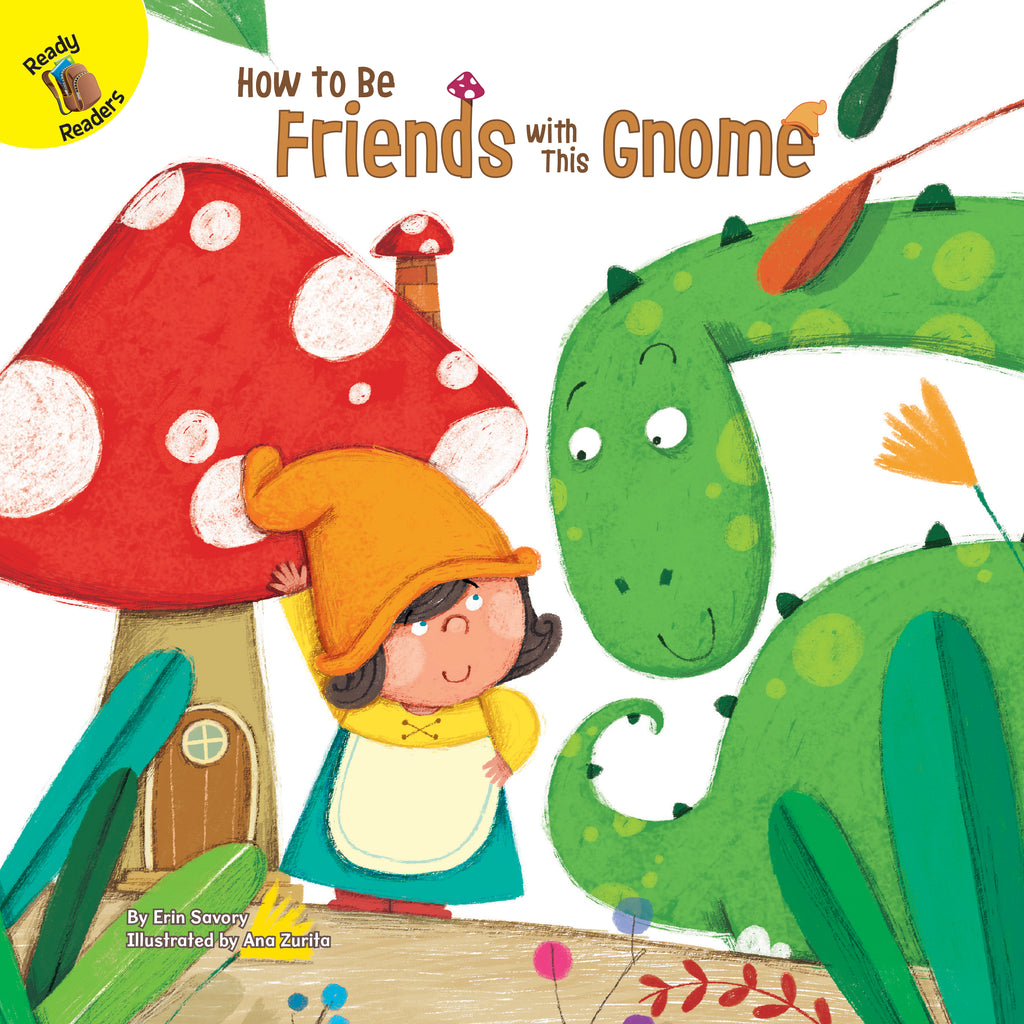 2021 - How to Be Friends with This Gnome (Hardback)