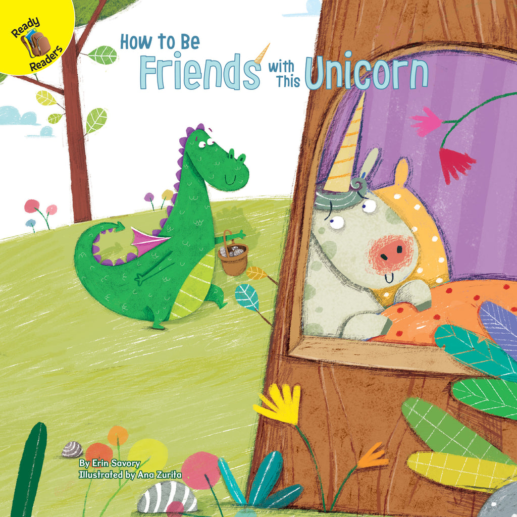 2021 - How to Be Friends with This Unicorn (Hardback)