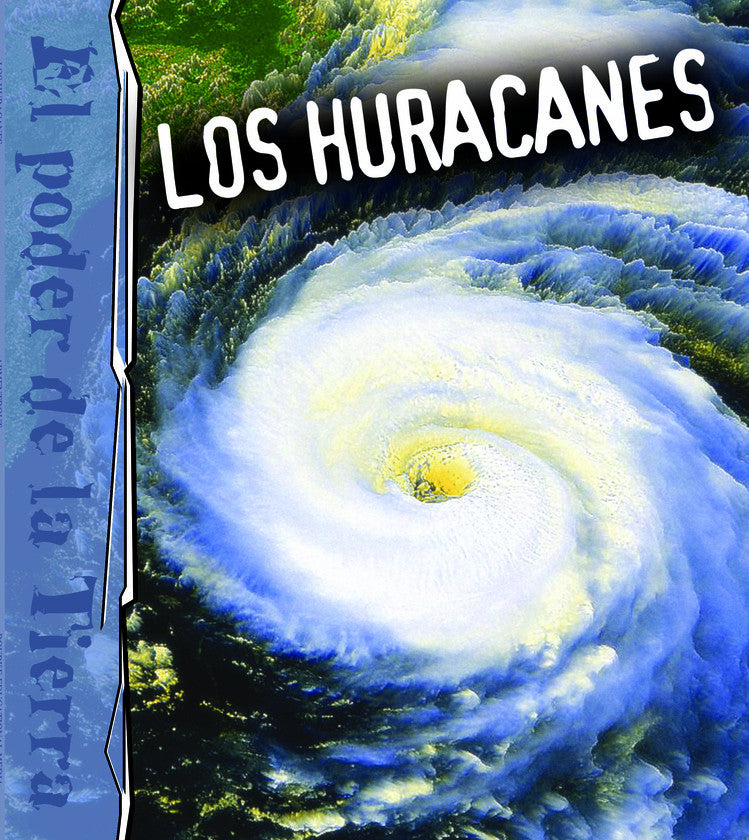 2007 - Los huracanes (Hurricanes) (eBook)