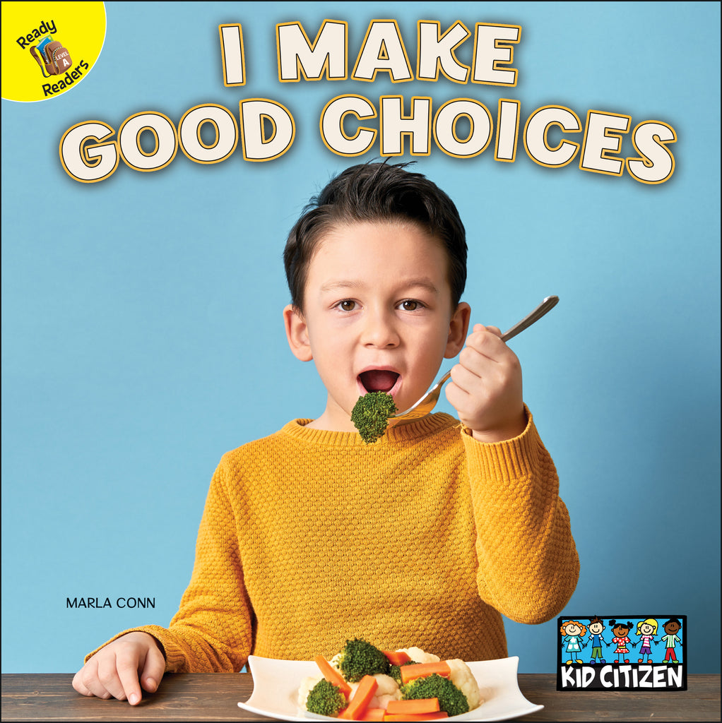 2021 - I Make Good Choices (Hardback)