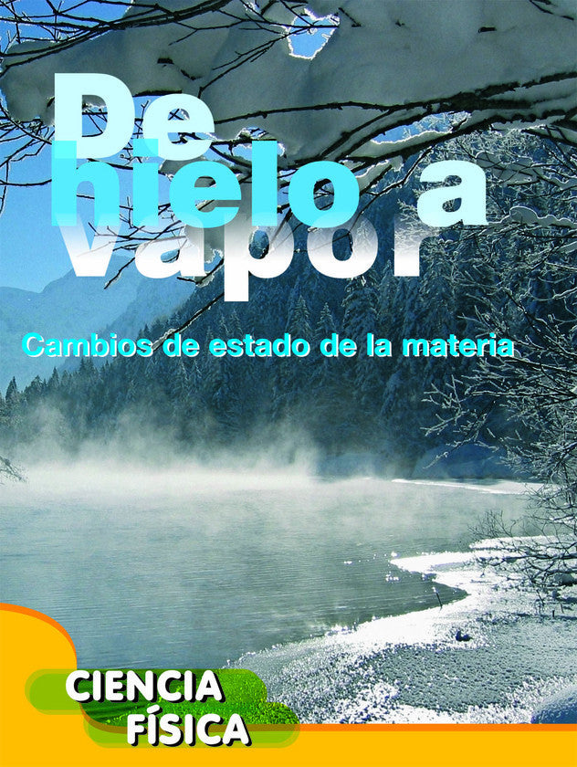 2014 - De hielo a vapor (Ice to Steam) (eBook)