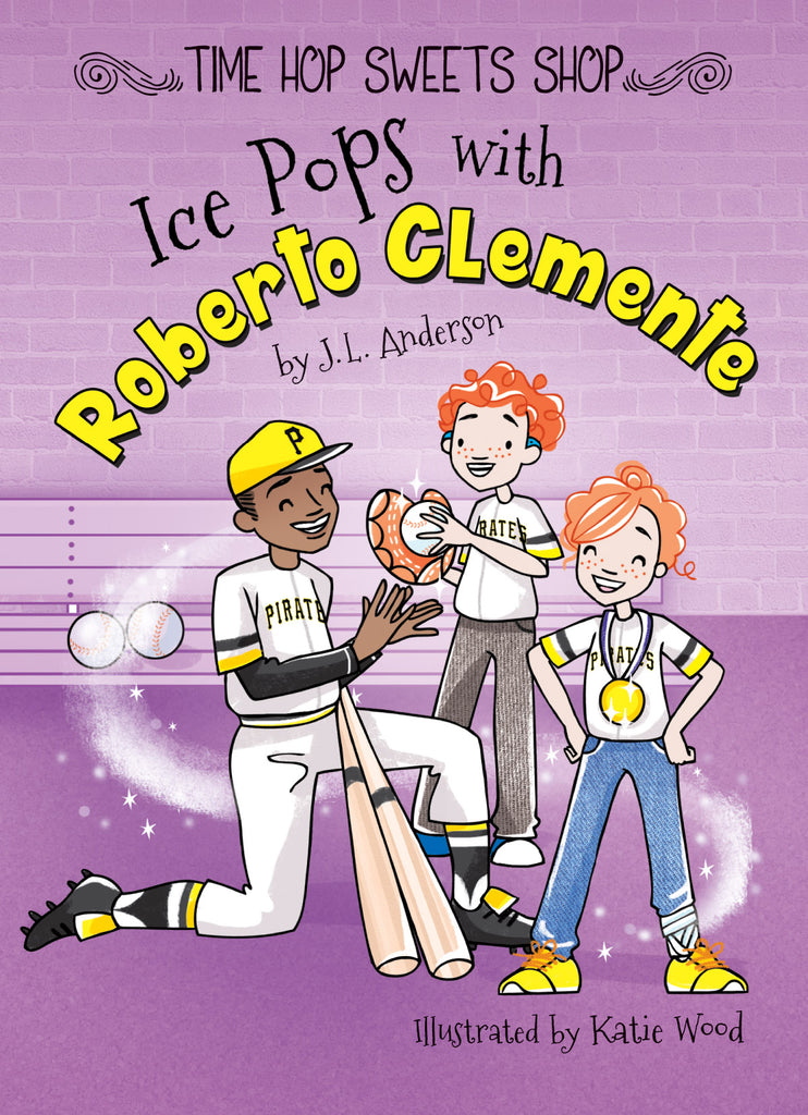 2019 - Ice Pops with Roberto Clemente (Paperback)