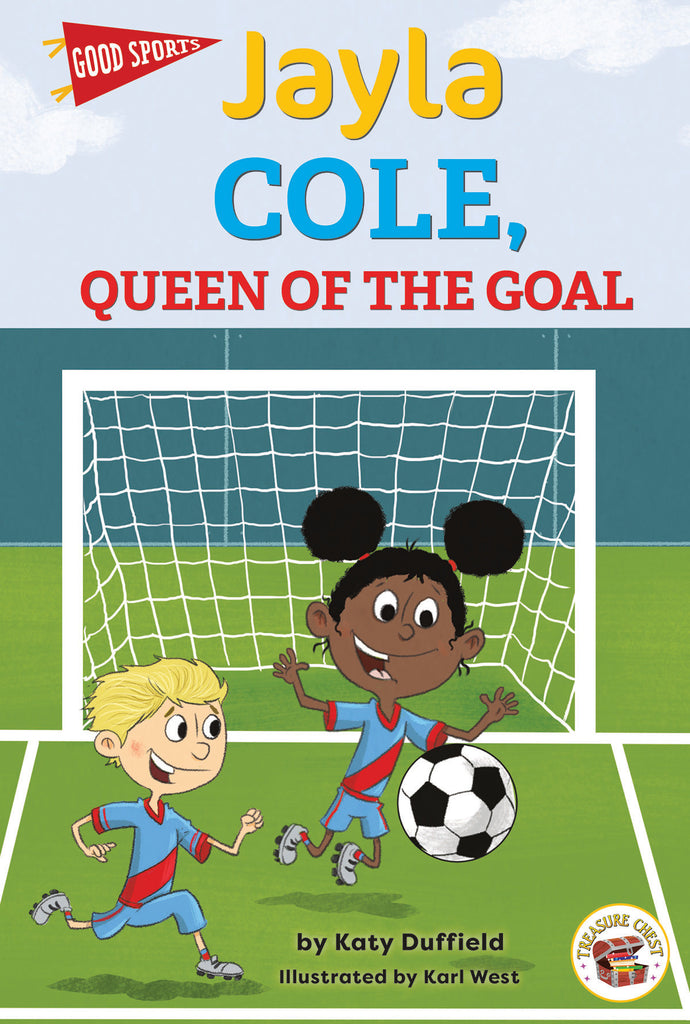 2021 - Jayla Cole, Queen of the Goal (Hardback)