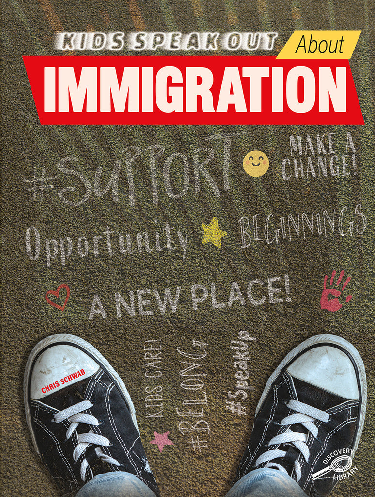 2021 - Kids Speak Out About Immigration (Hardback)