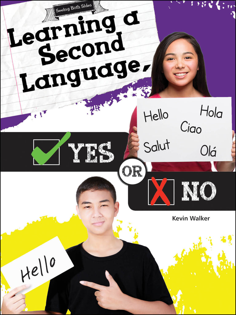 2016 - Learning a Second Language, Yes or No (Hardback)
