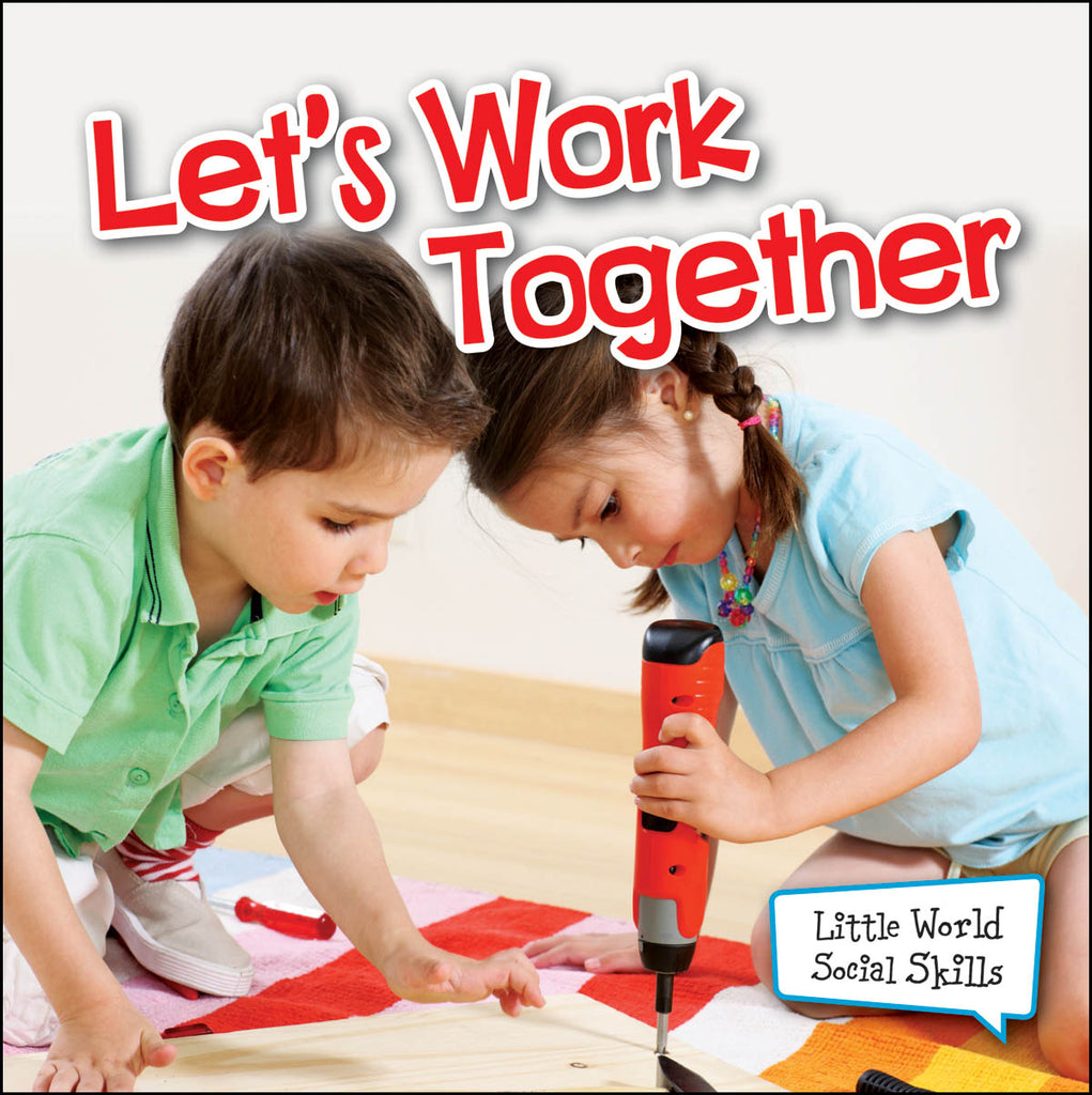 2013 - Let's Work Together (Paperback)
