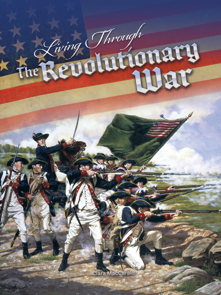 2019 - Living Through the Revolutionary War (Hardback)