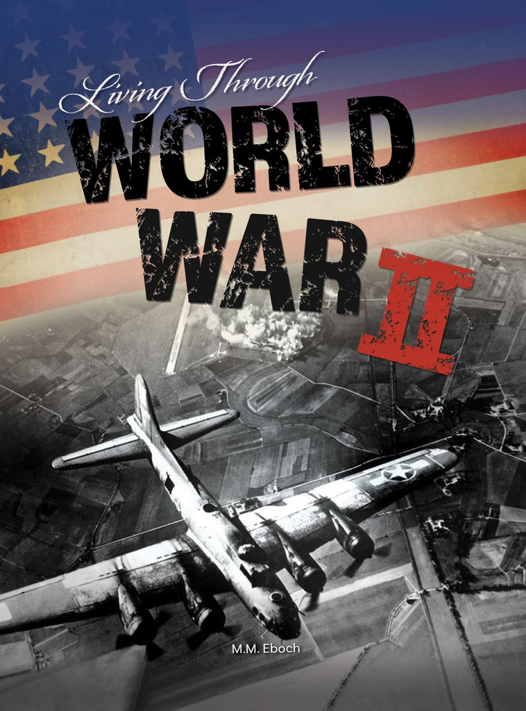 2019 - Living Through World War II (Hardback)