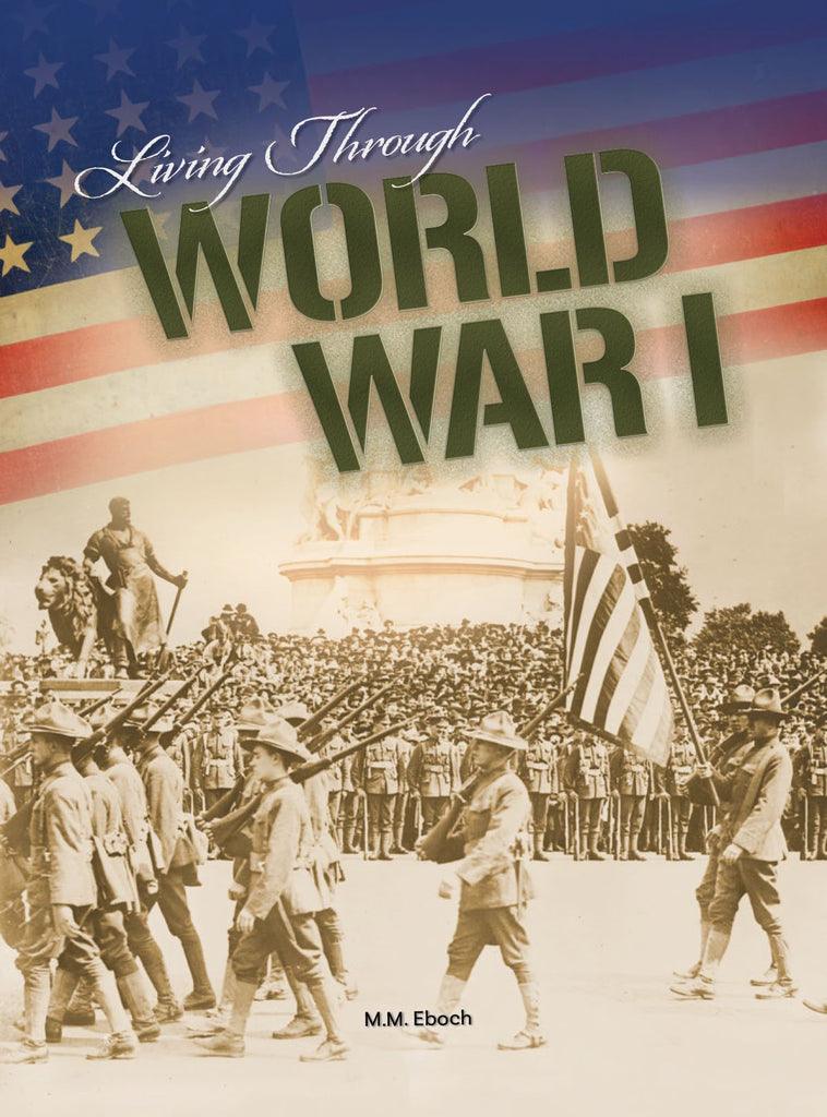 2019 - Living Through World War I (Hardback)
