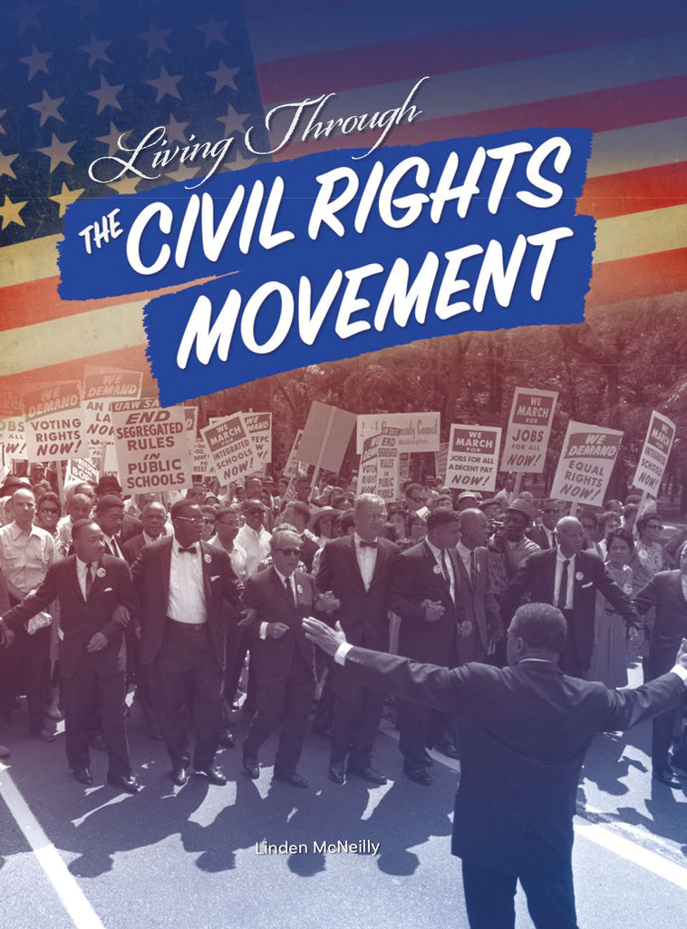 2019 - Living Through the Civil Rights Movement (Hardback)