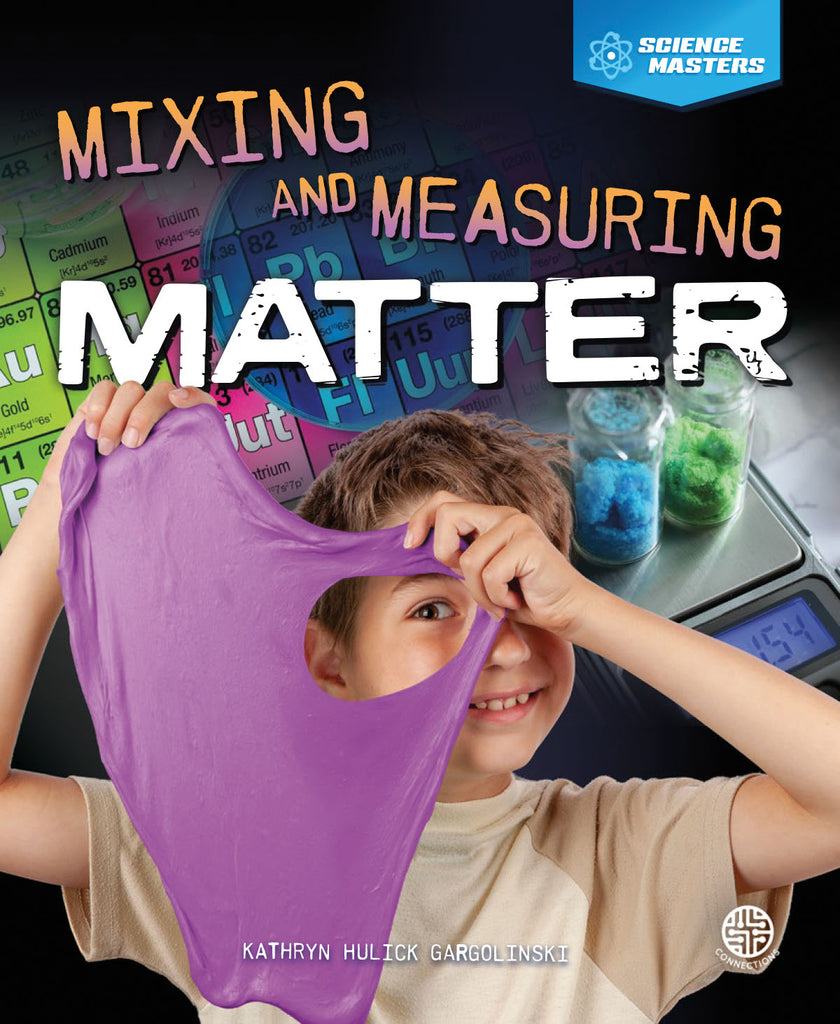 2020 - Mixing and Measuring Matter (Hardback)