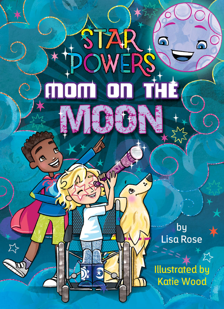 2019 - Mom on the Moon (Hardback)