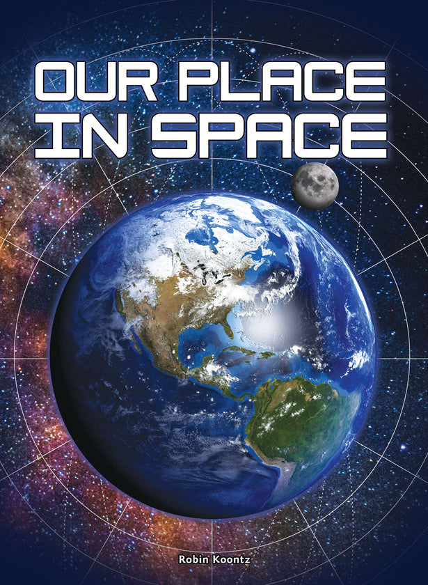 2016 - Our Place in Space (Hardback)